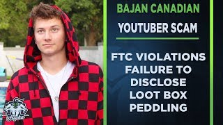 YouTuber Bajan Canadian: FTC violations and Loot Box peddling to kids