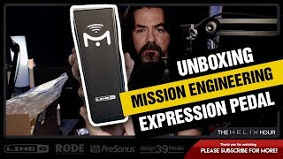 Mission Engineering Line 6 Expression Pedal Unboxing