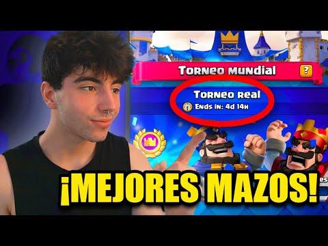 LOS TRES MEJORES MAZOS PARA ARRASAR😎 EL TORNEO MUNDIAL de CLASH ROYALE