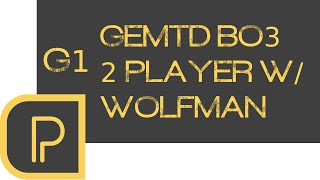 GemTD 2 player w/ Wolfman g1