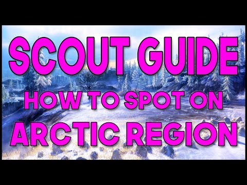 World of Tanks // Scout Guide // How to Spot on Arctic Region