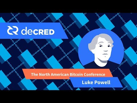 2017 The North American Bitcoin Conference With Luke Powell