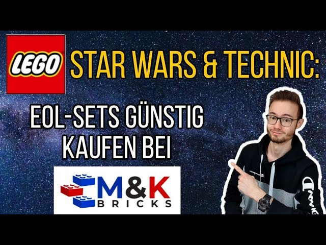 Alte LEGO® STAR WARS & TECHNIC Sets zum Schnäppchen-Preis: klasse EOL-Sets bei M&K-Bricks!