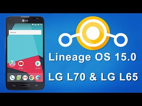 Lineage OS 15.0 [8.0.0] LG L70 & LG L65