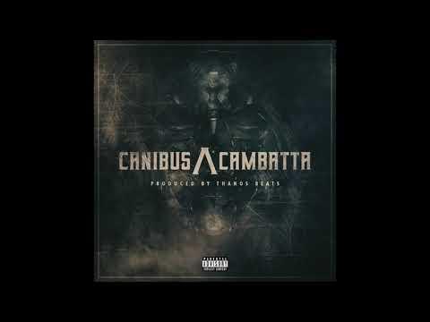 Canibus /\ Cambatta - Prod. By Thanos Beats