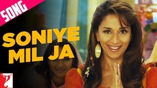 Soniye Mil Ja - Song - Aaja Nachle