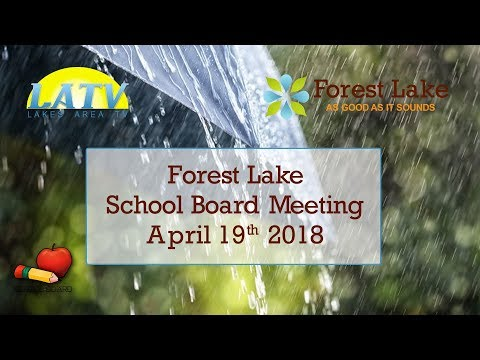 Forest Lake School Board Meeting April 19th, 2018