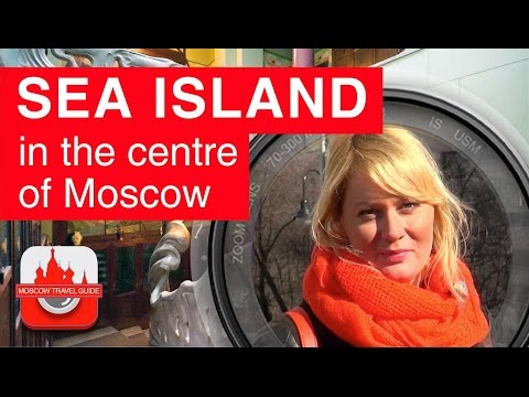 Sea island in the centre of Moscow [Moscow Travel Guide]