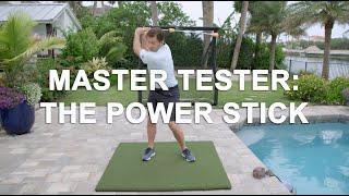 Master Tester: The Power Stick, with Nick Faldo