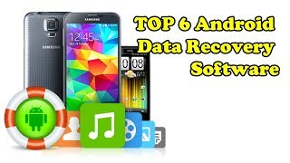 6 Top Android Data Recovery Software | Techno Update