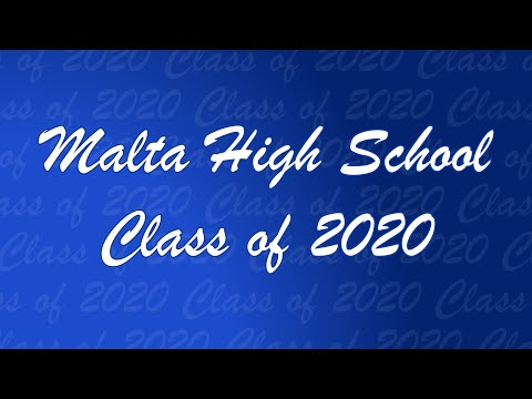 Malta High School Class of 2020 Senior Slideshow