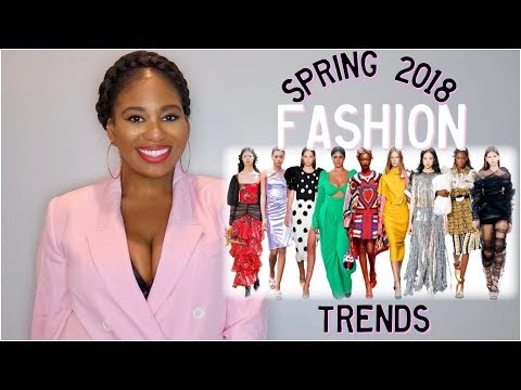 Top Spring Fashion Trends 2018! Must Watch!