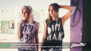 Blasterjaxx - Forever (Retrohandz Remix) [Audio] I Dim Mak Records