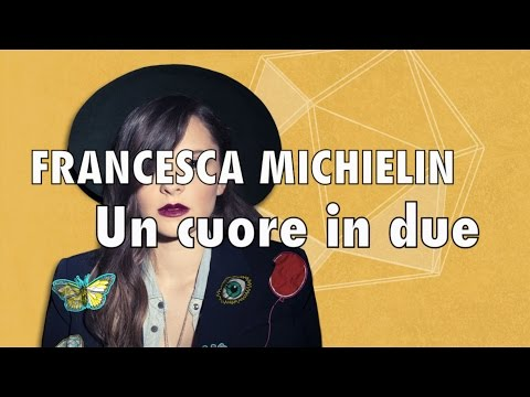 Francesca Michielin - Un cuore in due - Karaoke con testo