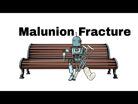 Malunion Fracture | Music From the Doctor's Office #58