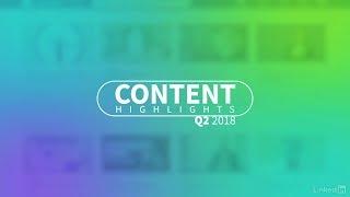 2018 Q2 Content Highlights