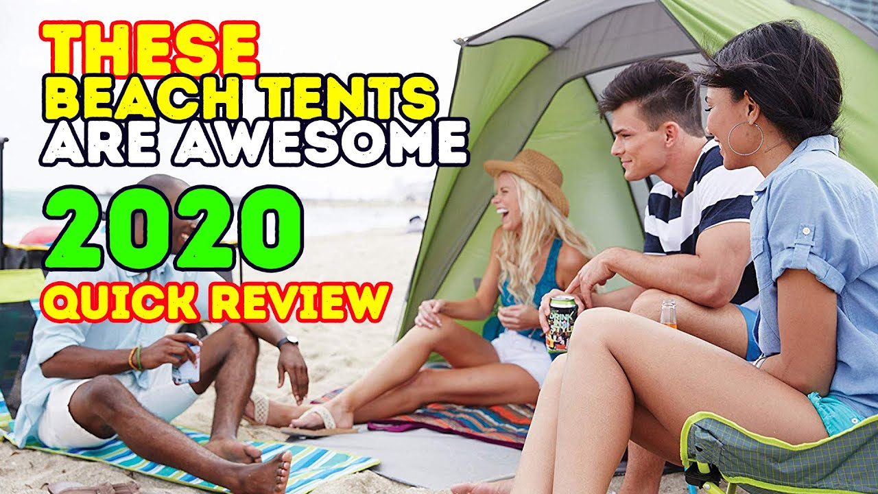 Best Beach Tents 2018
