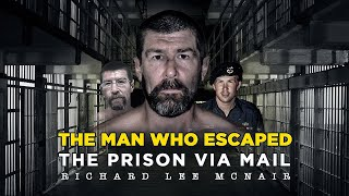 The Man Who Escaped The Prison Via Mail