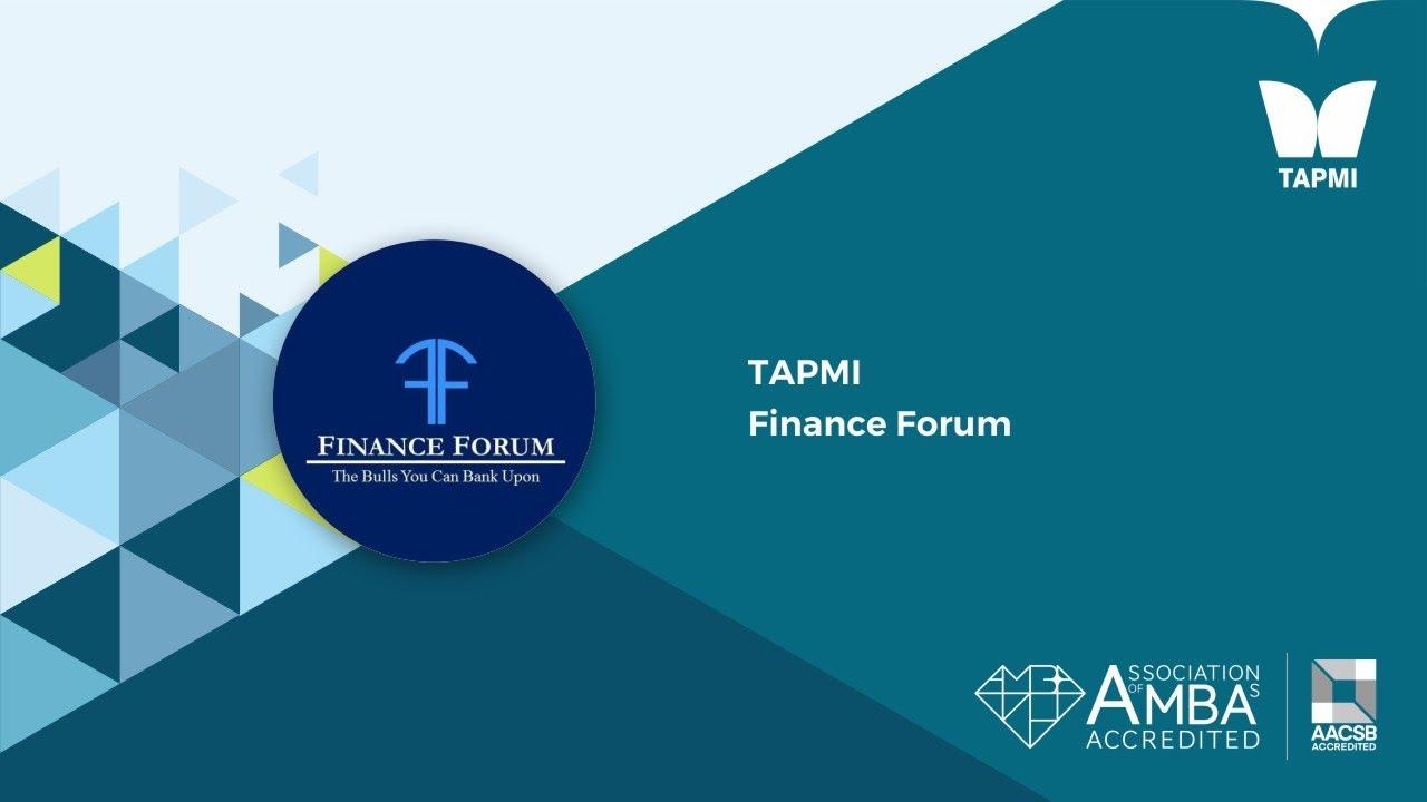 TAPMI   Finance Forum