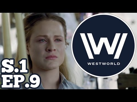 Westworld Season 1 Episode 9 Recap And Theory Talk
