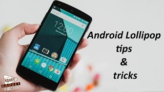 Android Lollipop Tips & Tricks : 9 Ways to Make it Awesome