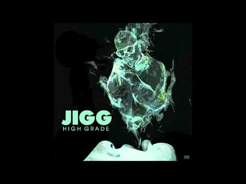 Jigg- Rich Nigga Dreams
