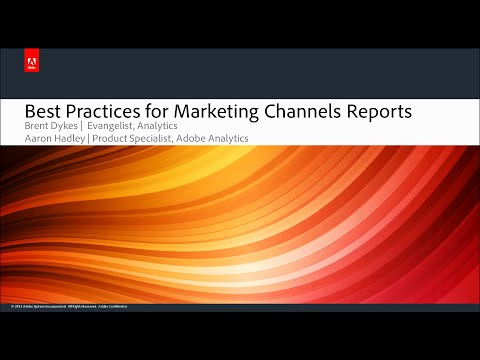 Best Practices for Adobe Analytics Marketing Channel Reports (Webinar)