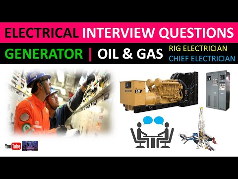 Electrical Interview Questions | Generator | Oil and Gas | Rig/Chief Electrician Interview Questions