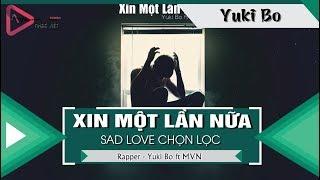 Xin Một Lần Nữa - Yuki Bo ft MVN 「Video Lyrics」