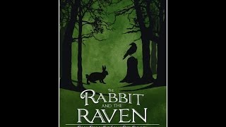 The Rabbit and the Raven Book Trailer