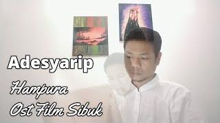 LAGU POP SUNDA TERBARU //HAMPURA// Ost Film Sibuk Adesyarip official video Klip