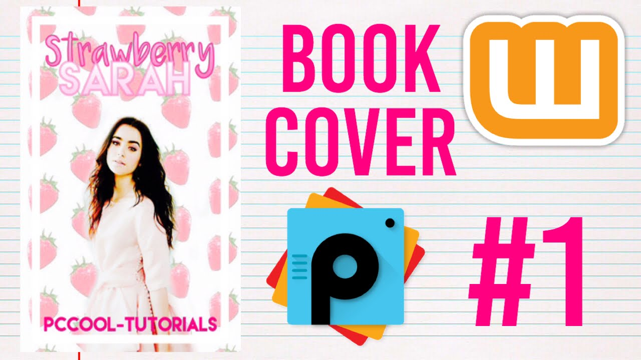 How To Make A Book Cover For Wattpad ~ Wattpad book cover youtube