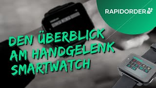 RAPIDORDER, Kellnerrufsystem & Auswertungstool: Die Smartwatch.