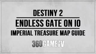 Destiny 2 Imperial Treasure Map Location - Endless Gate on IO - Imperial Treasure Map Guide