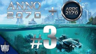 Let's Play Together Anno 2070 mit Mod Anno 2170 A.R.R.C – #3 – [Deutsch|HD]