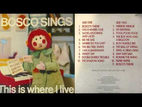 Download Bosco Sings This Is Where I Live - Full Album