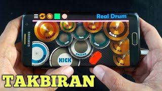 TAKBIRAN | REAL DRUM COVER