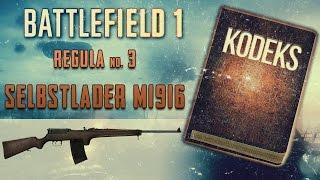 Kodeks Battlefield 1 - Najepsza broń medyka: Selbstlader M1916 - BF1 poradnik