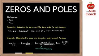 Everything you need to know about Zeros, Poles and Removable Singul...