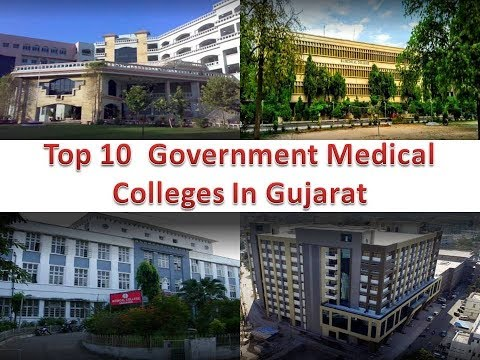 Top 10  Government Medical Colleges In Gujarat | Refer Description Box For Details