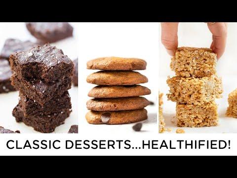 3 *CLASSIC* Dessert Recipes...MADE HEALTHY!