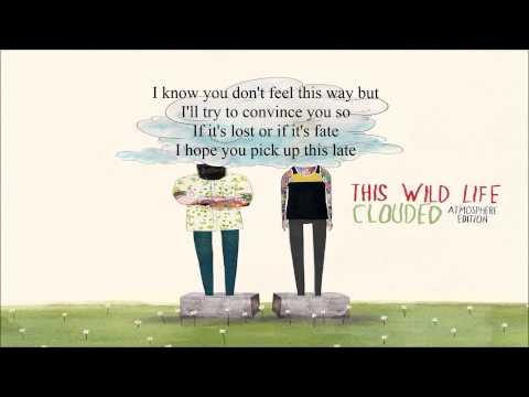This Wild Life Stay Up Late Lyric Video