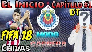 Modo Carrera FIFA 18 Chivas - El inició - Fichando Primera Bomba - Nuevo DT
