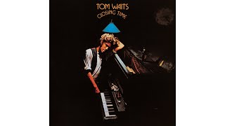 "Tom Waits - ""I Hope That I Don't Fall In Love With You"""
