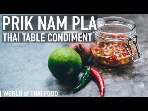 How To Make Prik Nam Pla - Thai Table Sauce | Condiment & Sauce Guide #2