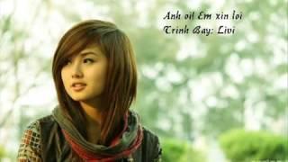 Anh Oi! Em Xin Loi - LiVi.mp3
