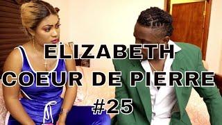 ELIZABETH part 25 (coeur de pierre) Robert/nathie/laurie/kendjee/dayana/ti mafi/jocelyne/steeve