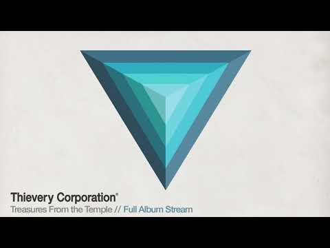 Thievery Corporation -  Treasures From the Temple [Full Albu