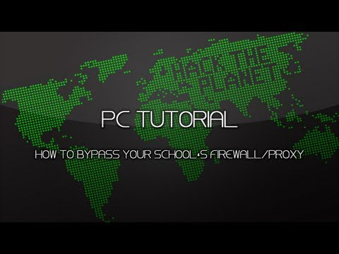 PC Tutorial | How To Bypass Your School's Firewall/Proxy