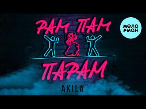 Akila - Рам пам парам
